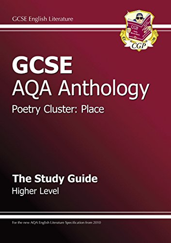 GCSE AQA Anthology Poetry Study Guide (Place) Higher: CGP Books