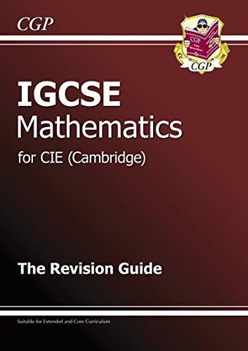 9781847625571: IGCSE Maths CIE (Cambridge) Revision Guide
