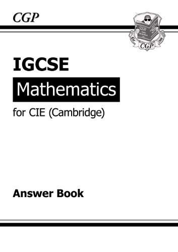 9781847625595: IGCSE Maths CIE (Cambridge) Answers (for Workbook)