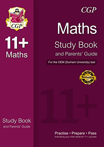 9781847625601: 11+ Maths Study Book and Parents' Guide for the CEM Test