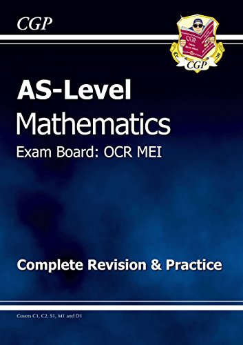 9781847625830: As Level Maths OCR Mei Complete Revision & Practice