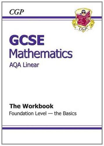 9781847626486: GCSE Maths AQA B Workbook - Foundation the Basics (Workbooks With Separate Answer)