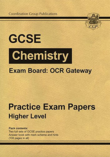 GCSE Chemistry OCR Gateway Practice Papers - Higher: Parsons, Richard