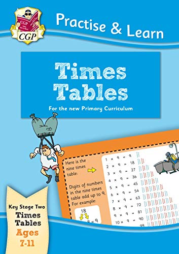 9781847627452: New Curriculum Practise & Learn: Times Tables for Ages 7-11 (Practise and Learn)