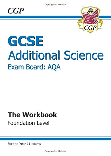 GCSE Additional Science AQA Workbook - Foundation: CGP Books