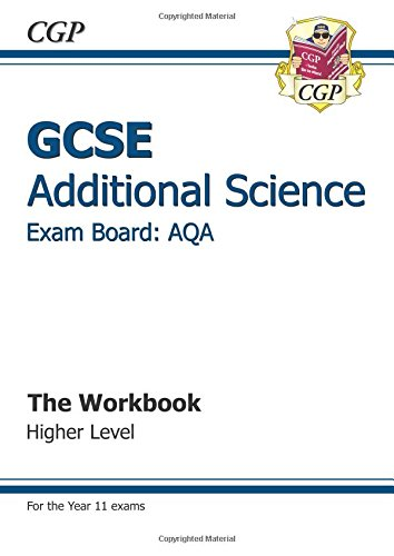 9781847627636: GCSE Additional Science AQA Workbook - Higher (A*-G Course)