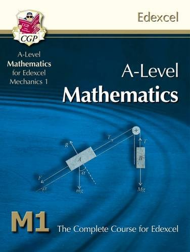 9781847628091: A-Level Maths for Edexcel - Mechanics 1: Student Book
