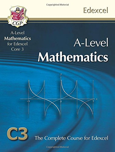 9781847628138: AS/A Level Maths for Edexcel - Core 3: Student Book