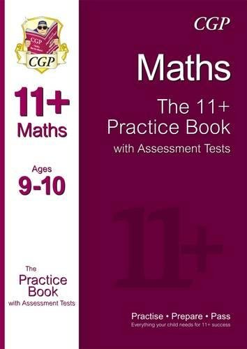 9781847628275: The 11+ Maths Practice Book with Assessment Tests Ages 9-10 (for GL & Other Test Providers)