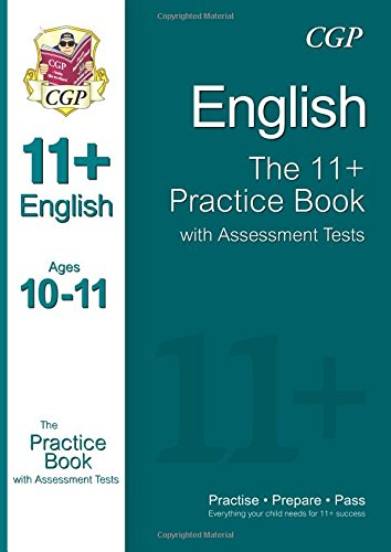 9781847628428: The 11+ English Practice Book with Assessment Tests (Ages 10-11)