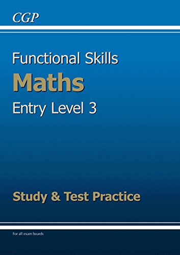 9781847628732: Functional Skills Maths Entry Level 3 - Study and Test Practice