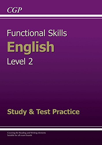 9781847628763: Functional Skills English Level 2 - Study and Test Practice