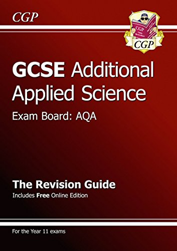 GCSE Additional Applied Science AQA Revision Guide (with online edition): CGP Books