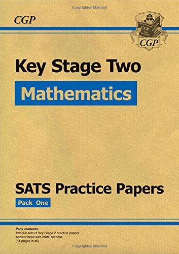 9781847629142: KS2 Maths SATS Practice Papers: Pack 1 (for the New Curriculum)