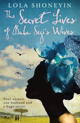9781847652355: The Secret Lives of Baba Segi's Wives