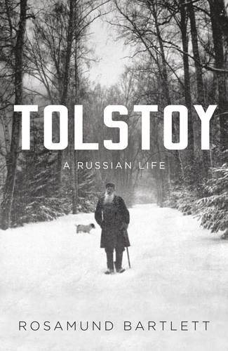 9781847652836: Tolstoy: A Russian Life