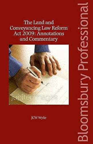 The Land and Conveyancing Law Reform Act 2009: Annotations and Commentary (Paperback): J.C.W. Wylie