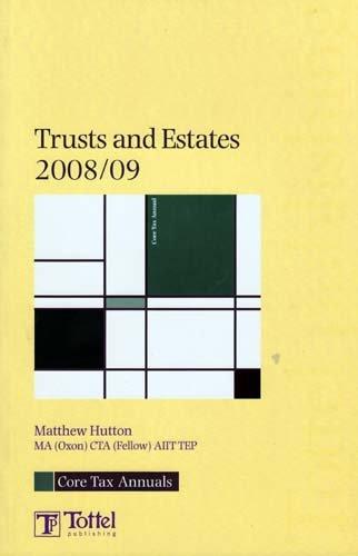 Trusts and Estates 2008/9: Hutton, Matthew