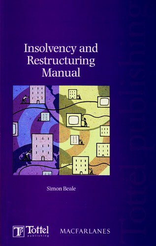 9781847661487: Insolvency and Restructuring Manual