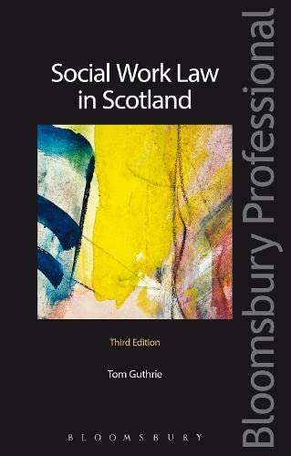 9781847661654: Social Work Law in Scotland: Third Edition (Bloomsbury Professional)