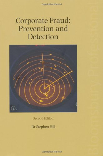 Corporate Fraud: Prevention and Detection: Second Edition (1847662870) by Hill, Stephen