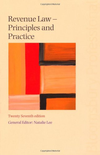 Revenue Law: Principles And Practice (27Th Edition)