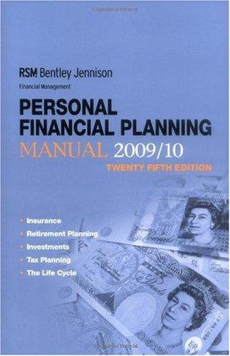 Rsm Bentley Jennison Financial Management Personal Financial Planning Manual 2009/10: ...