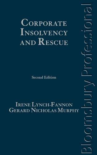 Corporate Insolvency and Rescue: A Guide to Irish Law (Second Edition): Irene Lynch-Fannon