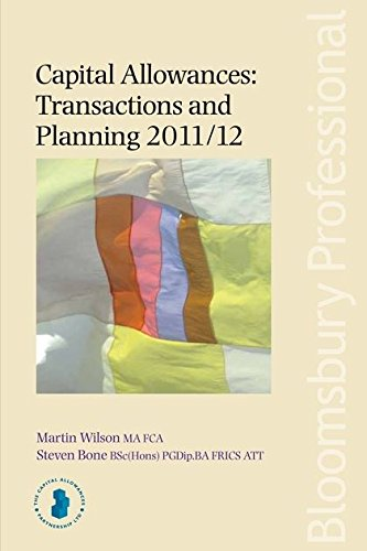 Capital Allowances: Transactions and Planning 2011/12 2011-2012 (Mixed media product): Martin ...