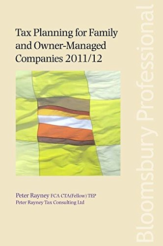 9781847667656: Tax Planning for Family and Owner-Managed Companies 2011/12