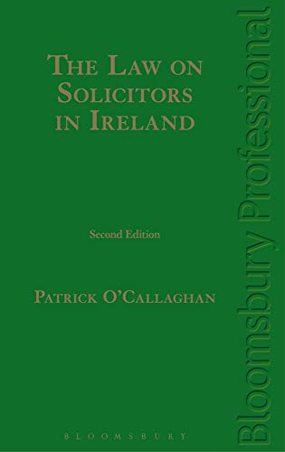 9781847668769: The Law on Solicitors in Ireland