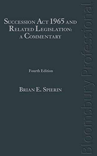 The Succession Act 1965 and Related Legislation: A Commentary (Hardback): Brian E Spierin, Paula ...