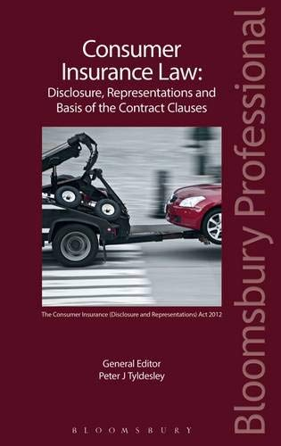 9781847669186: Consumer Insurance Law: Disclosure, Representations and Basis of the Contract Clauses