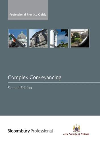 9781847669223: Complex Conveyancing: A Guide to Irish Law (Second Edition)