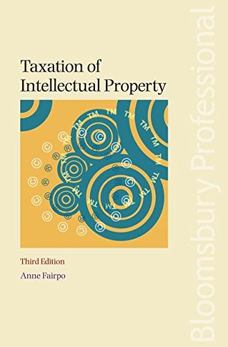9781847669315: Taxation of Intellectual Property: Third Edition