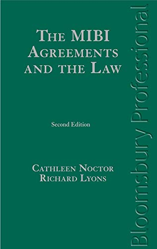 The MIBI Agreements and the Law: A Guide to Irish Law: Noctor, Cathleen, Lyons, Richard