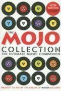 9781847670205: The Mojo Collection: The Ultimate Music Companion