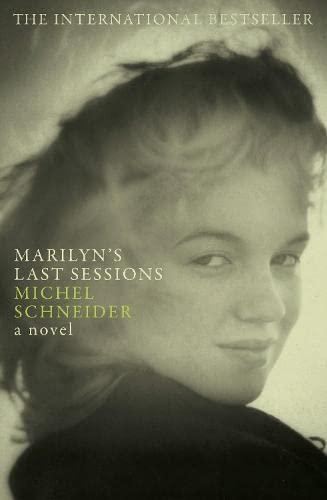9781847670366: Marilyn's Last Sessions: A Novel