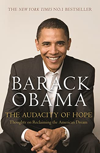 9781847670830: The Audacity of Hope: Thoughts on Reclaiming the American Dream