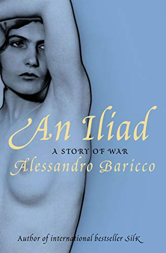 9781847671035: An Iliad: A Story of War