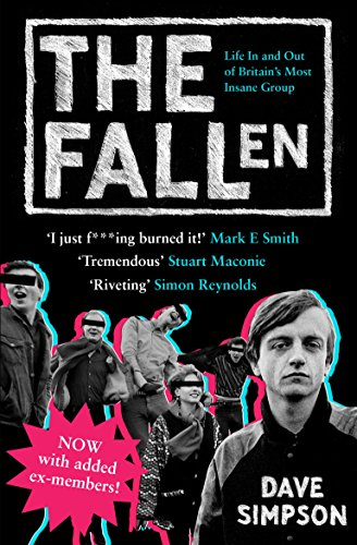 9781847671448: The Fallen: Life In and Out of Britain's Most Insane Group