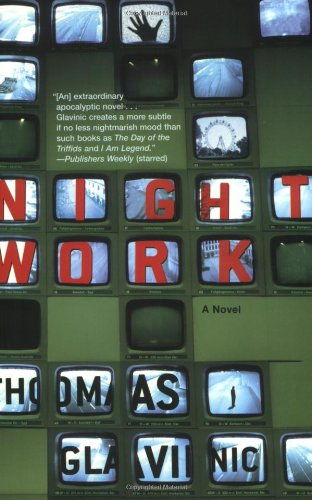 9781847671844: Night Work: A Novel