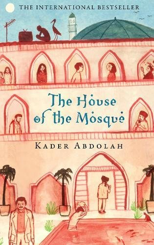 9781847672407: The House of the Mosque