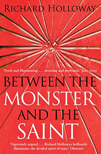 Between the Monster and the Saint: Holloway, Richard