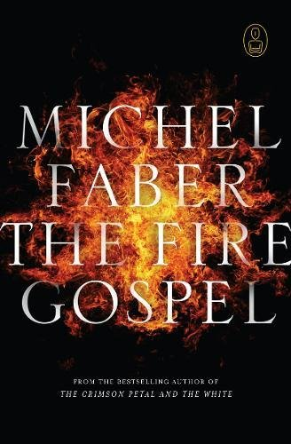9781847672780: The Fire Gospel (Myths)