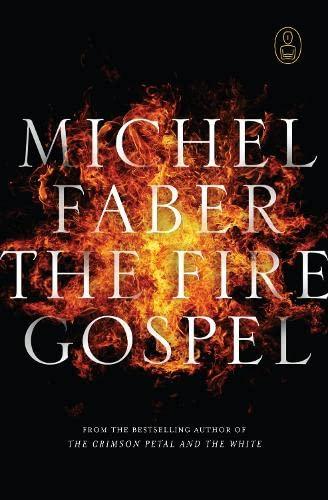 9781847672780: The Fire Gospel (Myths)