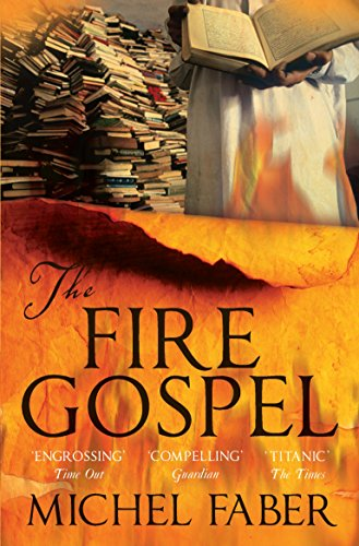 The Fire Gospel (Myths): Faber, Michel