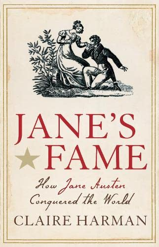 9781847672940: Jane's Fame: How Jane Austen Conquered the World