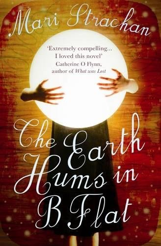 9781847673046: The Earth Hums in B Flat