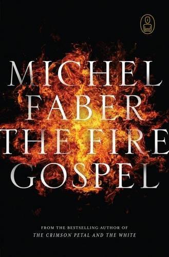 9781847673107: The Fire Gospel